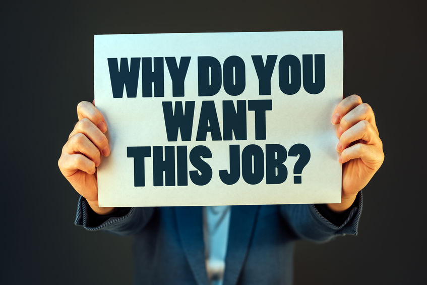 7 ways to craft your best answer to 'Why you want the job'.